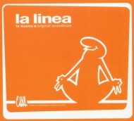 La Linea - La Musica - Original Soundtrack (CD), Cinesoundz, 2004